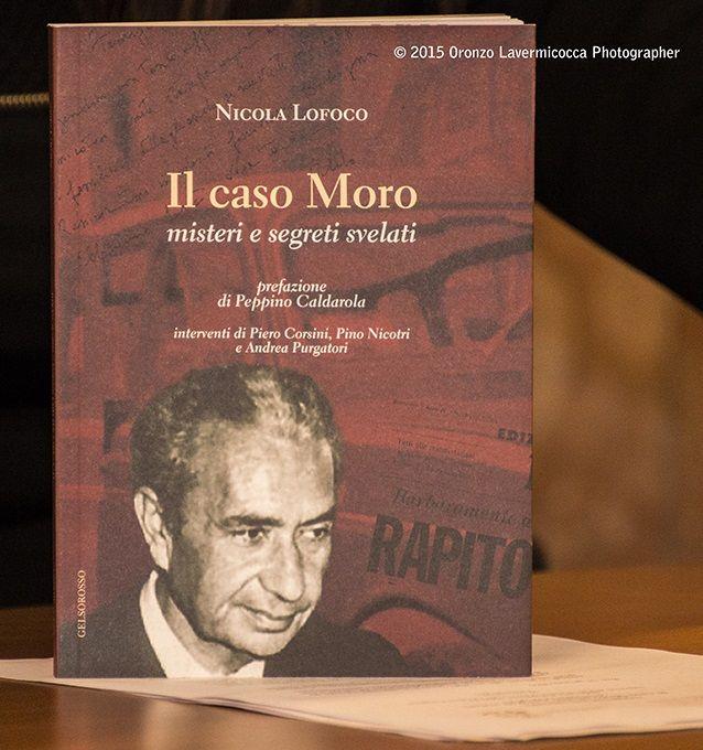 -quot;_Il_caso_Moro__Misteri_e_segreti_svelati-quot;__di_Nicola_Lofoco