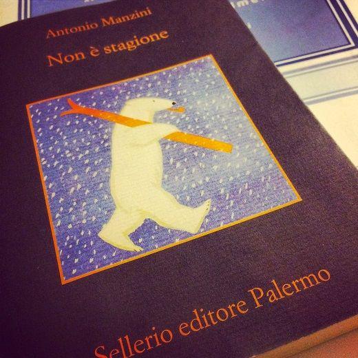 """""""NON_E'_STAGIONE_""""_di_Antonio_Manzini"""