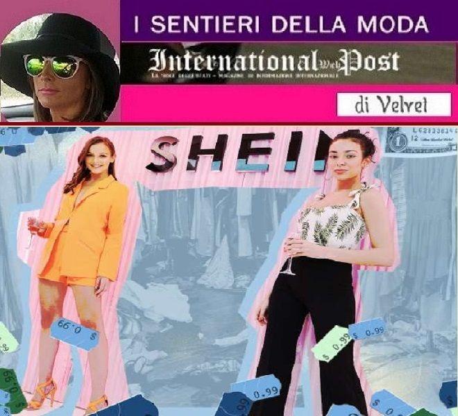 SHEIN_AFFONDA_IL_POLITICALLY_CORRECT_DEL_FASHION_SYSTEM